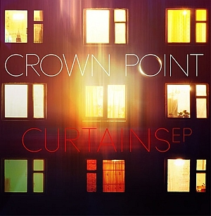 Crown Point - Curtains EP
