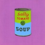 "Sally Tomato ""Soup"""